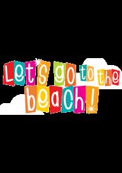Let's go the beach | Artistshot