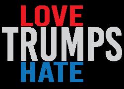 LOVE TRUMPS HATE | Artistshot