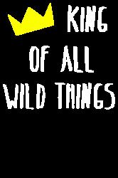 king of all wild things | Artistshot