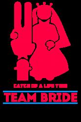 9f9f6a5e Shop Team Bride T-shirts Online & Custom Team Bride T-shirts ...