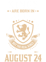Custom Kings Are Born In August But The Real Kings Are Born On ... 5591405391