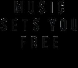 music sets you free | Artistshot