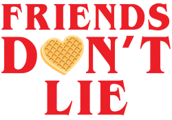 Friends Dont Lie | Artistshot
