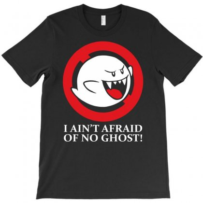 I Ain't Afraid Of No Ghost T-shirt Designed By S4poolart