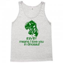 rawr means i love you in dinosaur Tank Top | Artistshot