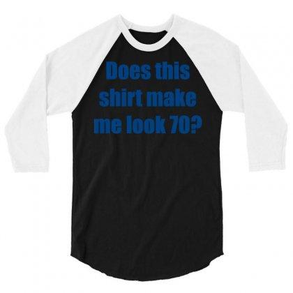 Seventy 70 Birthday 3/4 Sleeve Shirt Designed By Meid4_art