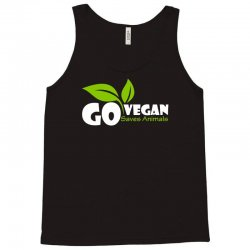 go vegan and saves animals Tank Top | Artistshot