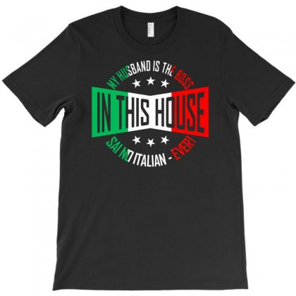 Said No Italian Wife Ever T-shirt Designed By Nurhidayat05