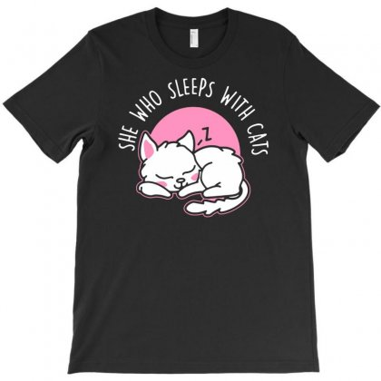 She Who Sleeps With Cats T-shirt Designed By Nurhidayat05