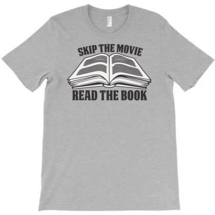 Skip Movie Read The Book T-shirt Designed By Nurhidayat05