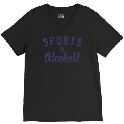 Sports And Alcohol! V-neck Tee Designed By Nurhidayat05