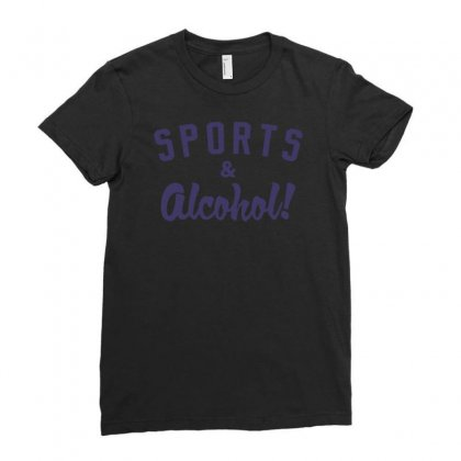 Sports And Alcohol! Ladies Fitted T-shirt Designed By Nurhidayat05