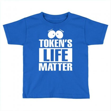 Tokens Life Matter Toddler T-shirt Designed By Tshiart