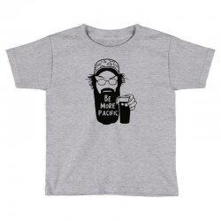 be more pacific Toddler T-shirt | Artistshot