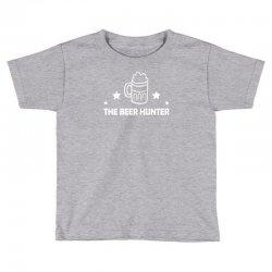 the beer hunter Toddler T-shirt | Artistshot