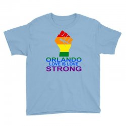 Love Is Love, Orlando Strong Youth Tee | Artistshot