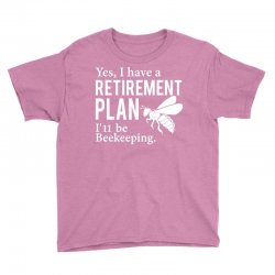 Yes I have a Retirement Plan Youth Tee | Artistshot