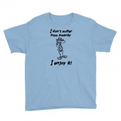 i don't suffer from insanity Youth Tee | Artistshot