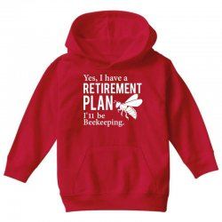 Yes I have a Retirement Plan Youth Hoodie | Artistshot