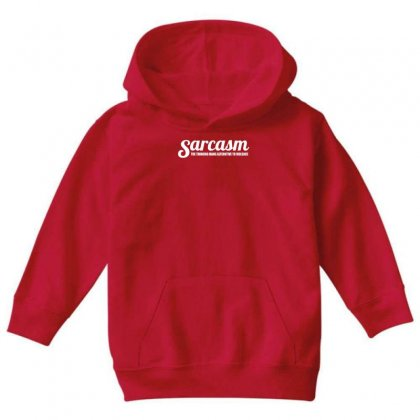Sarcasm Youth Hoodie Designed By Gematees
