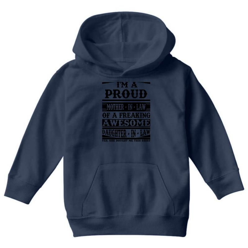 e47f79b92 Proud Mother In Law Of A Freaking Awesome Daughter In Law Youth Hoodie