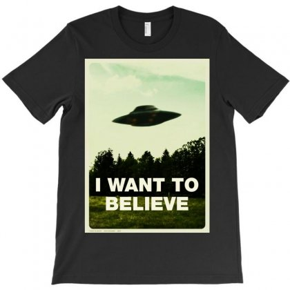 I Want To Believe T-shirt Designed By Homienice