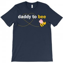 Daddy To Bee T-Shirt | Artistshot