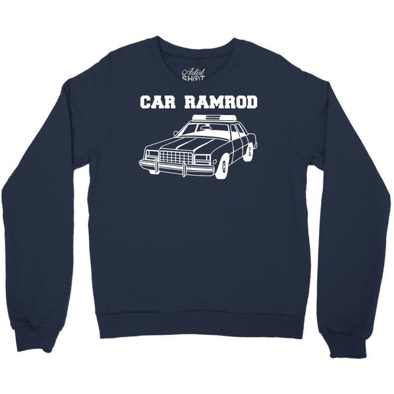Custom Car Ramrod Crewneck Sweatshirt By Syahbudi90