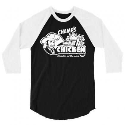 Champ's Whammy Chicken 3/4 Sleeve Shirt Designed By Syahbudi90