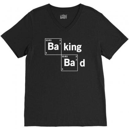 Baking Bad Funny V-neck Tee Designed By Mdk Art