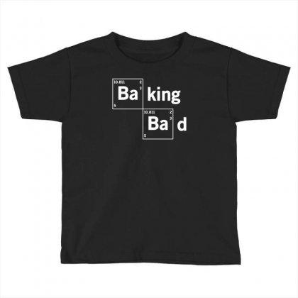 Baking Bad Funny Toddler T-shirt Designed By Mdk Art