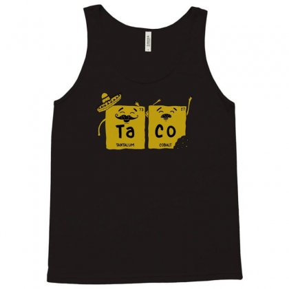 Element Of Taco Nerdy Science Taco Chemistry Funny Tank Top Designed By Mdk Art