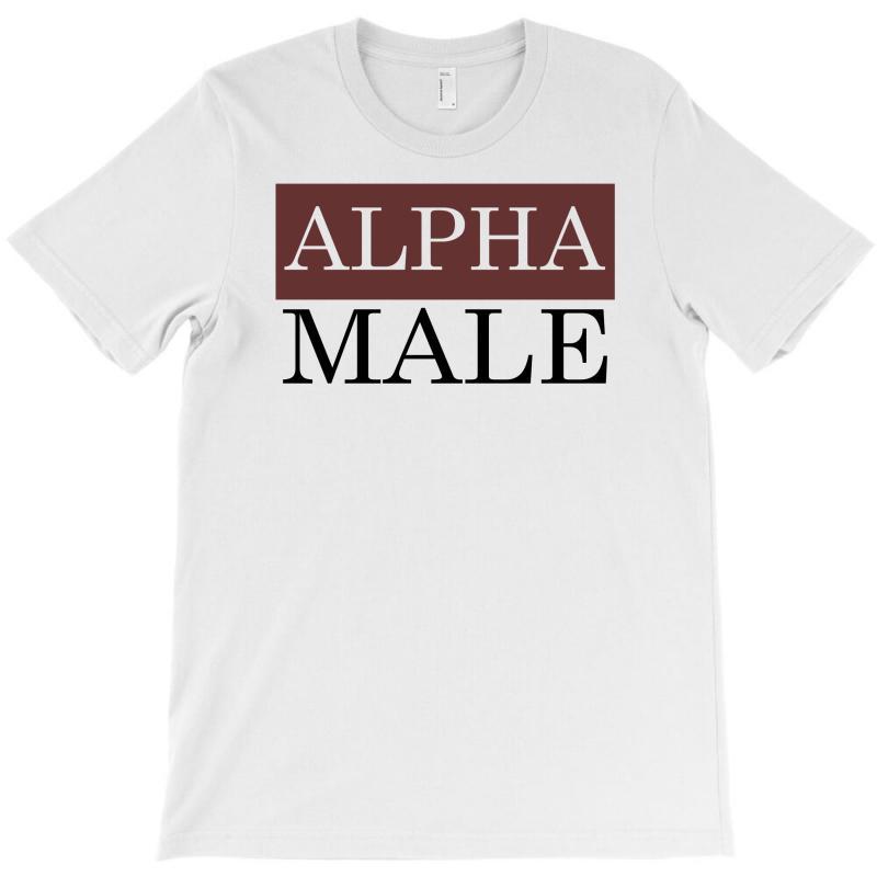 3d05230bab1c Custom Funny Alpha Male T-shirt By Mdk Art - Artistshot