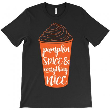 Halloween Pumpkin Spice And Everything Nice Funny T-shirt Designed By Mdk Art