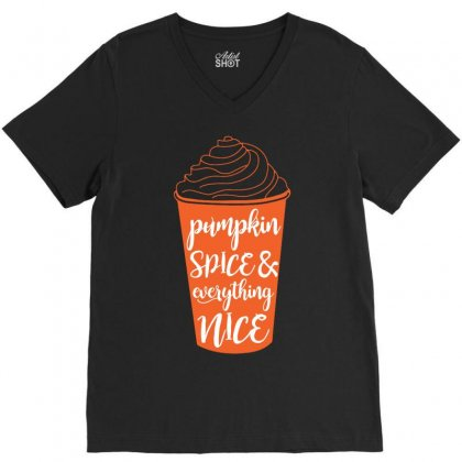 Halloween Pumpkin Spice And Everything Nice Funny V-neck Tee Designed By Mdk Art