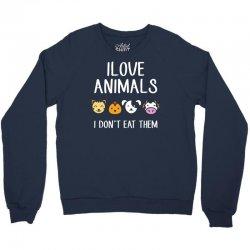 i love animals i dont eat them funny Crewneck Sweatshirt | Artistshot