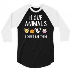 i love animals i dont eat them funny 3/4 Sleeve Shirt | Artistshot
