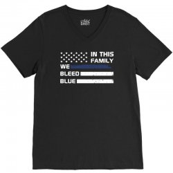 in this family we bleed blue funny V-Neck Tee | Artistshot