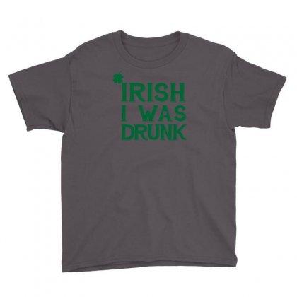 Irish I Was Drunk Youth Tee Designed By Mdk Art