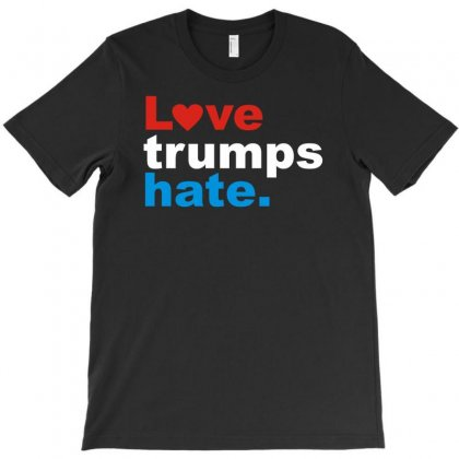 Love Trumps Hate Funny T-shirt Designed By Mdk Art