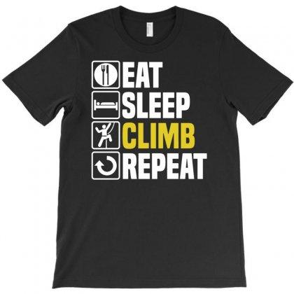 Eat Sleep Climb T-shirt Designed By Enjang