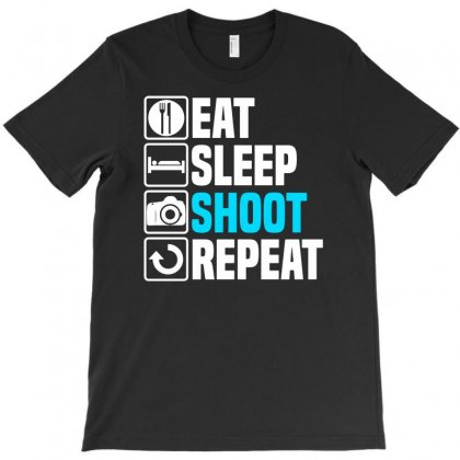 Eat Sleep Shoot T-shirt Designed By Enjang