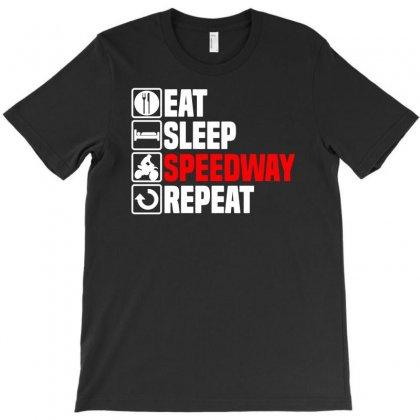 Eat Sleep Speedway T-shirt Designed By Enjang
