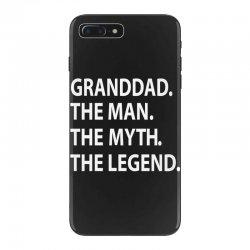 granddad the man the myth the legend iPhone 7 Plus Case | Artistshot