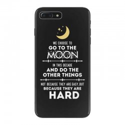 We Choose to Go to The Moon iPhone 7 Plus Case | Artistshot