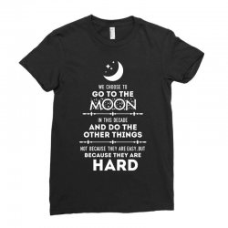 We Choose to Go to The Moon Ladies Fitted T-Shirt | Artistshot