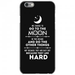 We Choose to Go to The Moon iPhone 6/6s Case | Artistshot