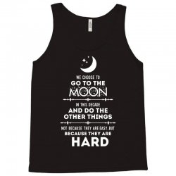 We Choose to Go to The Moon Tank Top | Artistshot