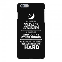 We Choose to Go to The Moon iPhone 6 Plus/6s Plus Case | Artistshot