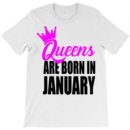 Queens Are Born In January T-shirt Designed By Designbyz | Artistshot